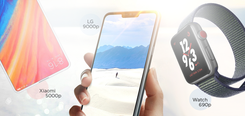 Xiaomi от 5000 руб, LG от 9000, Smart watch от 690